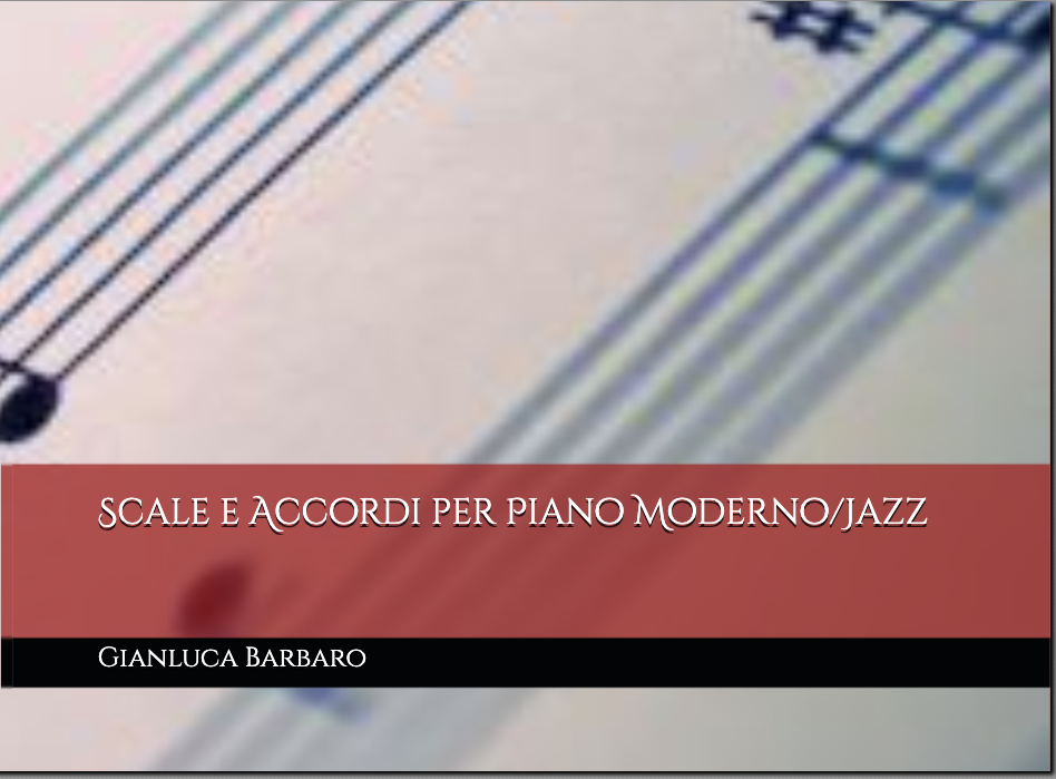 Scale e Accordi per Piano Moderno/Jazz