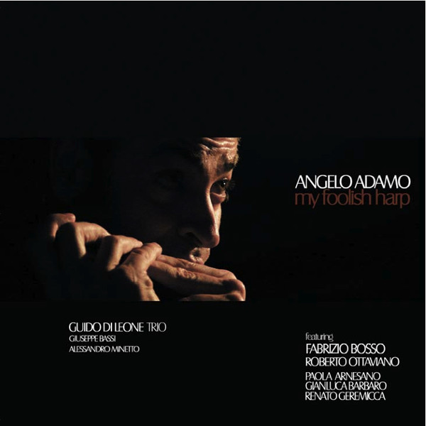 My Foolish Harp - Angelo Adamo